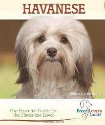 Havanese breed lovers guide book