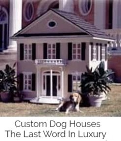 custom made luxury dog houses